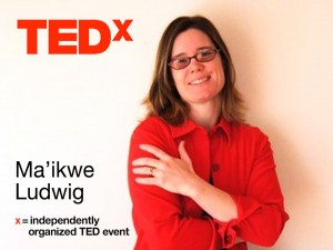 Ma'ikwe Schaub Ludwig presents TEDx talk about DR - Oct 12, 2013